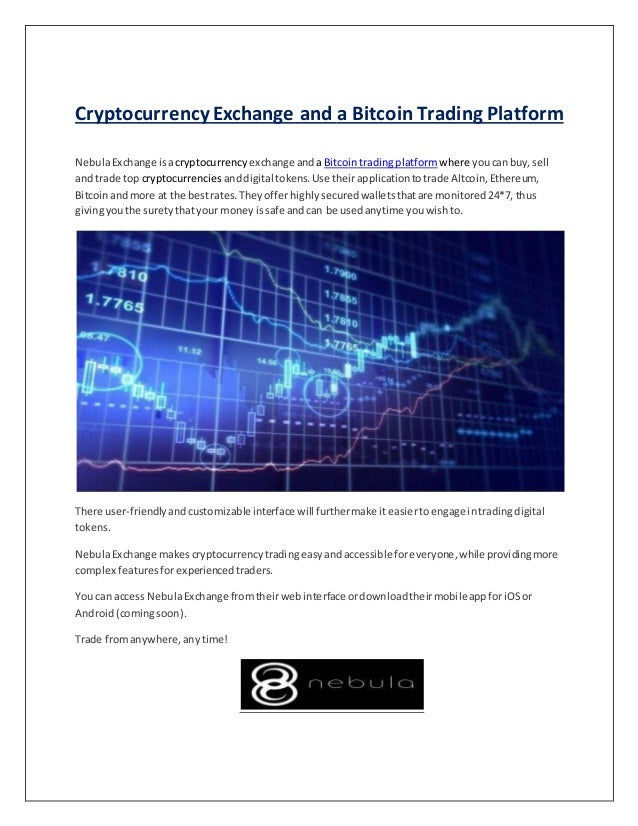 Cryptocurrency exchange and a bitcoin trading platform