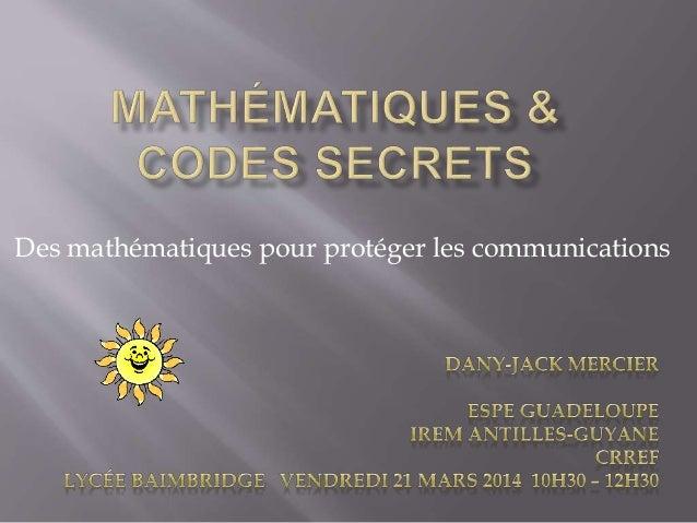 Des mathématiques pour protéger les communications