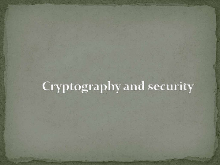 Cryptography and security <br />