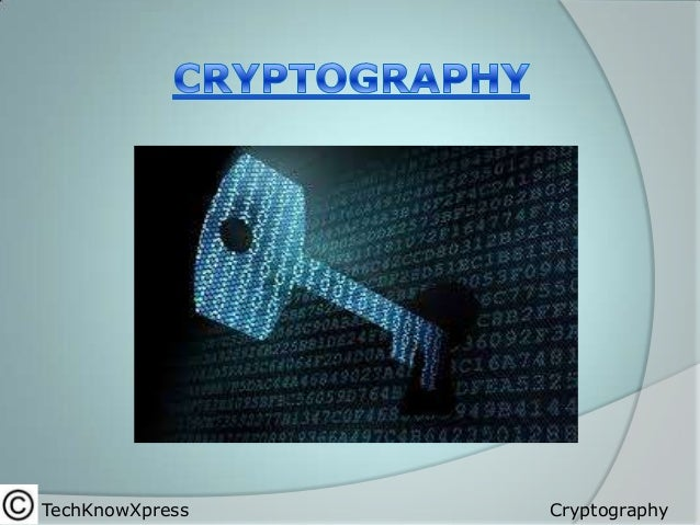 TechKnowXpress  Cryptography