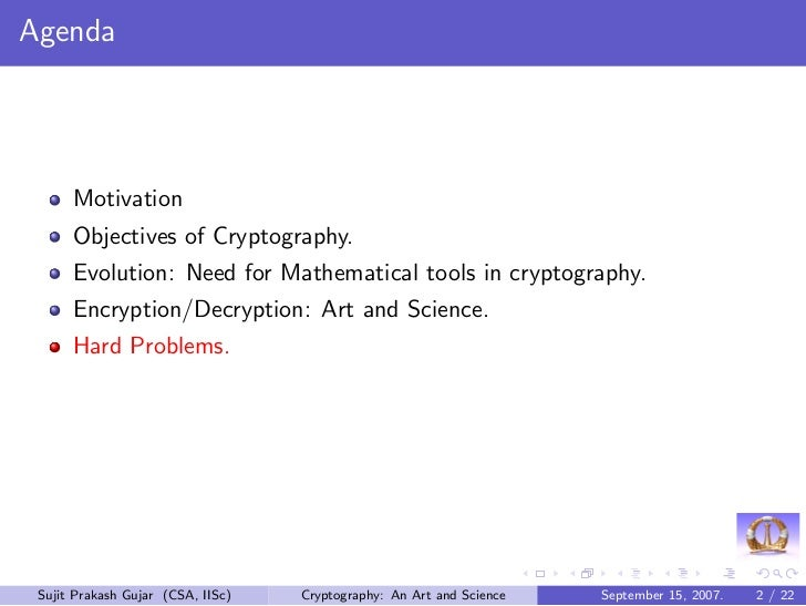 Cryptography - An art and science