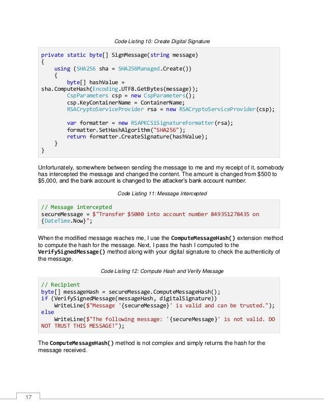18 Code Listing 13: ComputeMessageHash Method public static class ExtensionMethods { public static byte[] ComputeMessageHa...