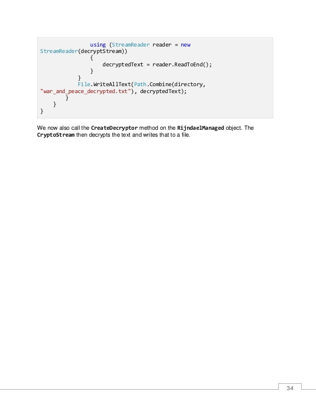 35 Figure 15: Decrypted File As we can see, when the file is opened, it contains the decrypted text.