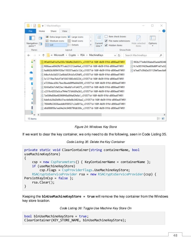 49 Figure 25: Container Removed from Windows Key Store To remove the container from the user profile key store, just set t...