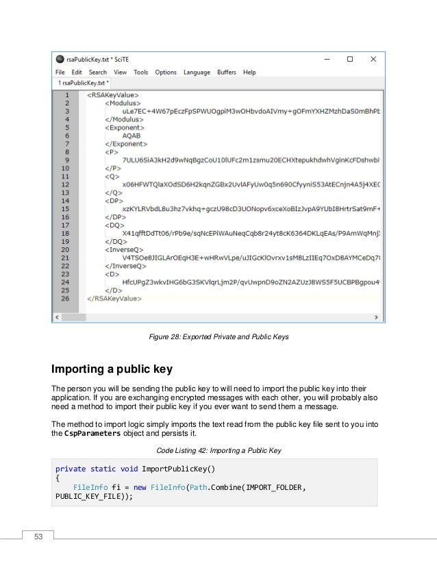 54 if (fi.Exists) { using (StreamReader reader = new StreamReader(Path.Combine(IMPORT_FOLDER, PUBLIC_KEY_FILE))) { csp.Key...