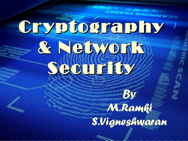 cryptography and network security essay Research paper on cryptography and network security systems: creative writing websites out to get more cigarettes fucking my self up i'll write a short story later and a poem and an essay and your name, a million times.