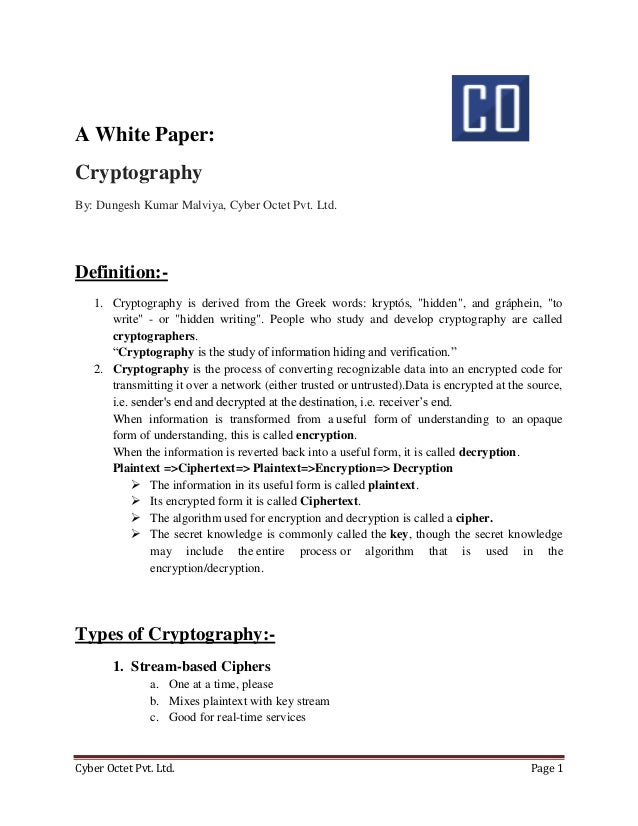 Cyber Octet Pvt. Ltd. Page 1 A White Paper: Cryptography By: Dungesh Kumar Malviya, Cyber Octet Pvt. Ltd. Definition:- 1. ...