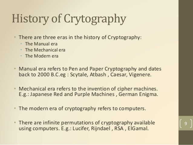 a history of cryptography in the modern world The history of cryptography from whitfield diffie to bitcoin and beyond continues to progress math provides the foundation modern math unlocks possibilities unheard of before the middle of the twentieth century.