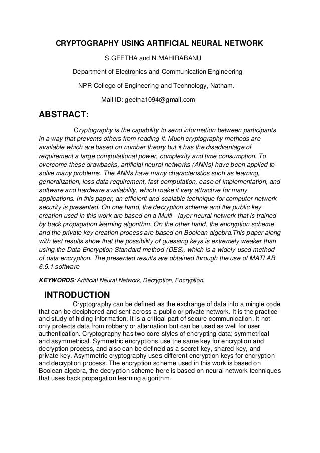 CRYPTOGRAPHY USING ARTIFICIAL NEURAL NETWORK S.GEETHA and N.MAHIRABANU Department of Electronics and Communication Enginee...