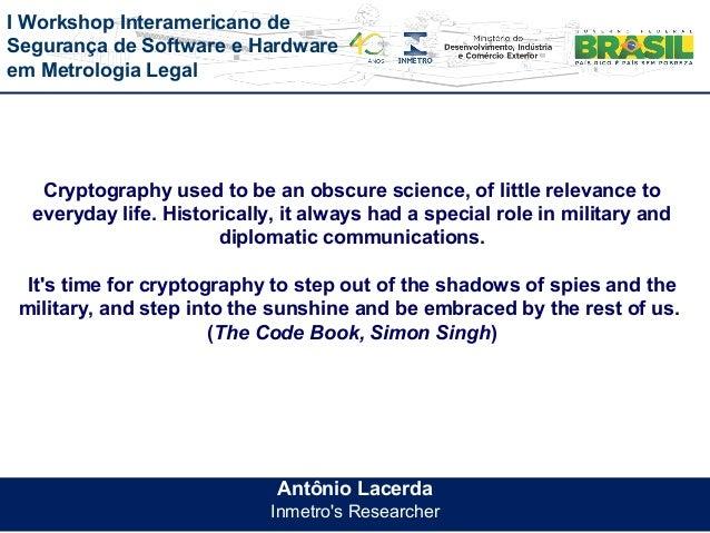 Cryptology - Antônio Lacerda Slide 2