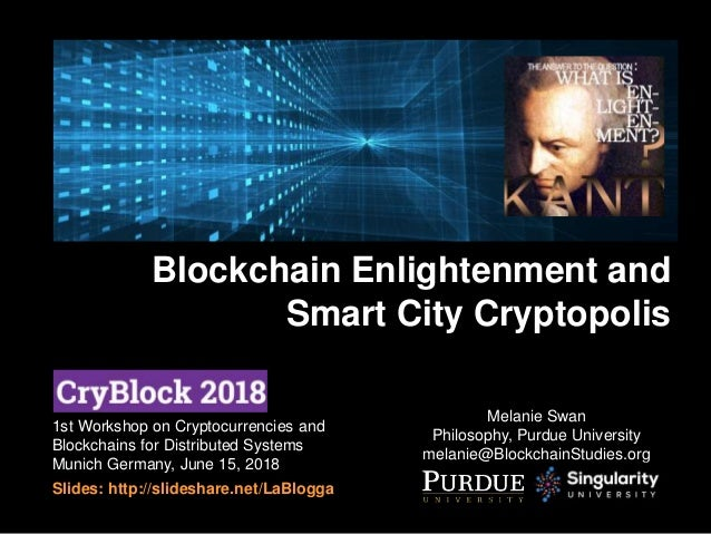 1st Workshop on Cryptocurrencies and Blockchains for Distributed Systems Munich Germany, June 15, 2018 Slides: http://slid...