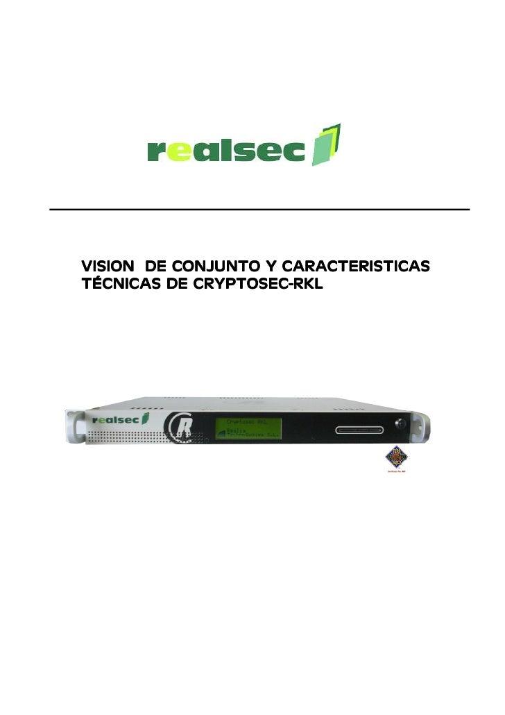 VISION DE CONJUNTO Y CARACTERISTICAS TÉCNICAS DE CRYPTOSEC-RKL TÉCNICAS    CRYPTOSEC-