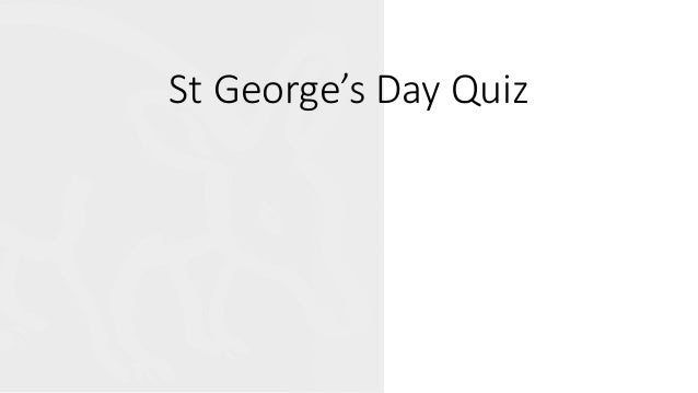 St George's Day Quiz