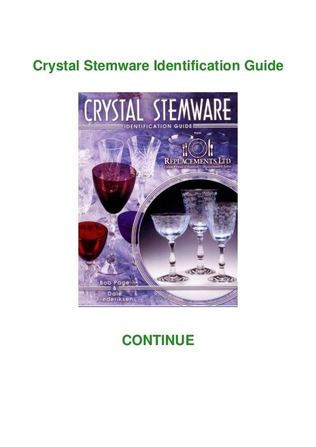 Crystal Stemware Identification Guide CONTINUE