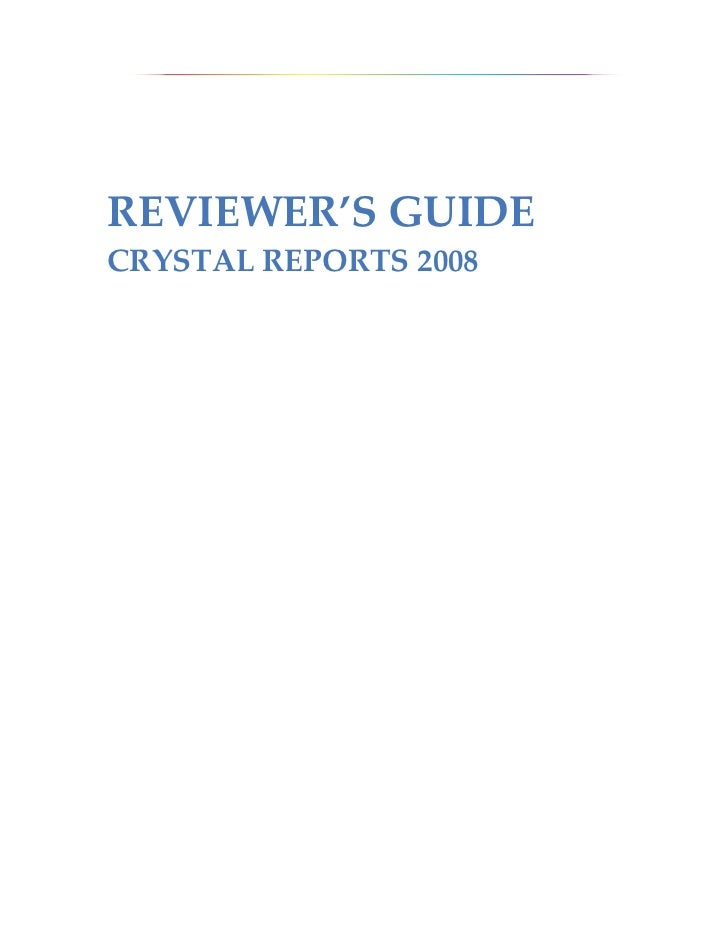 REVIEWER'S GUIDECRYSTAL REPORTS 2008