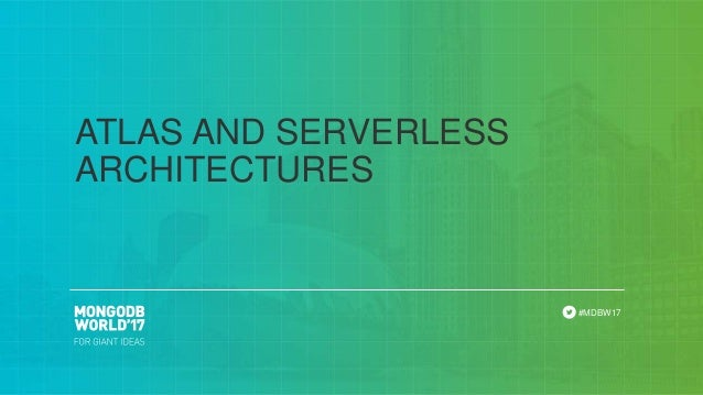 MongoDB Atlas and Serverless Architectures