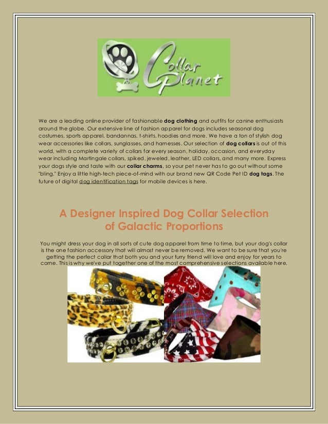 We are a leading online provider of fashionable dog clothing and outfits for canine enthusiasts around the globe. Our exte...