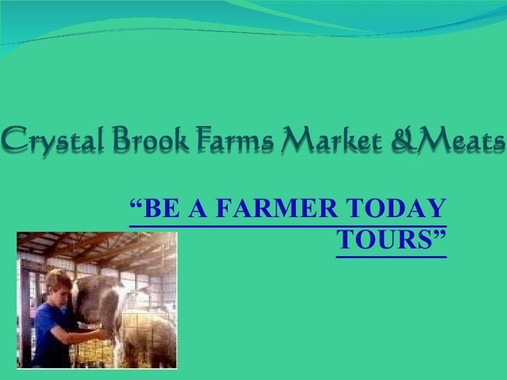 """ BE A FARMER TODAY TOURS"""