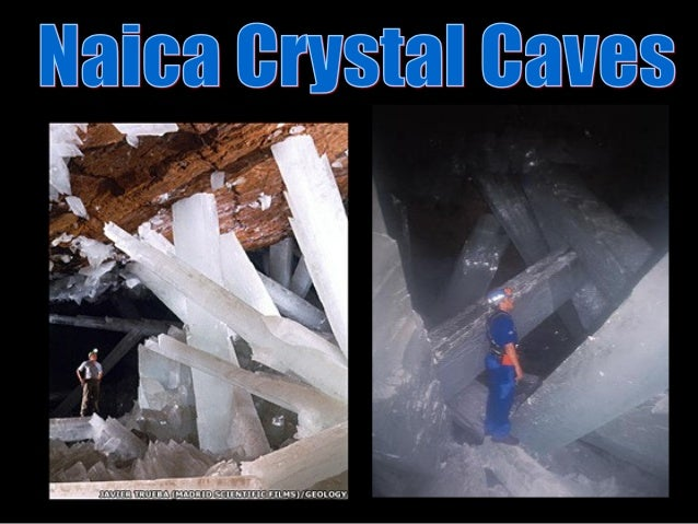 The largest natural crystals on Earth have been discovered in two caves within a silver and zinc mine near Naica, in Chihu...