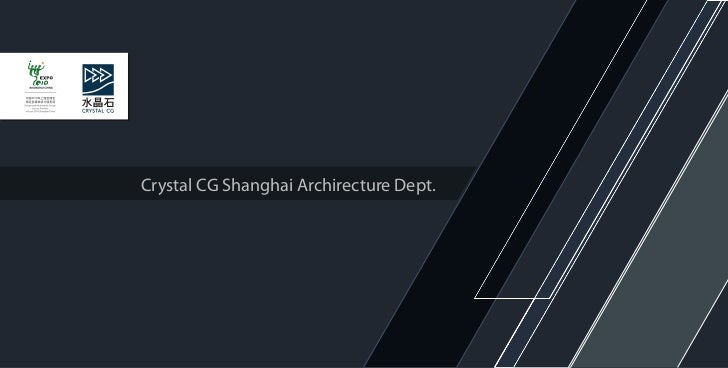 Crystal CG Shanghai Archirecture Dept.