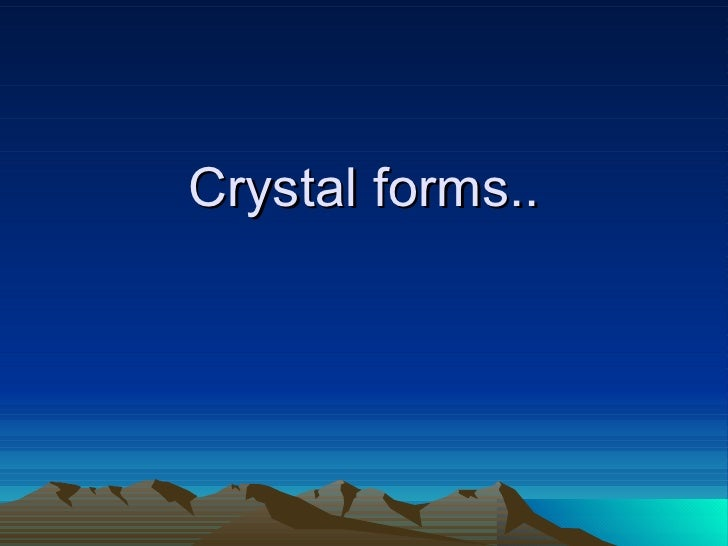Crystal forms..