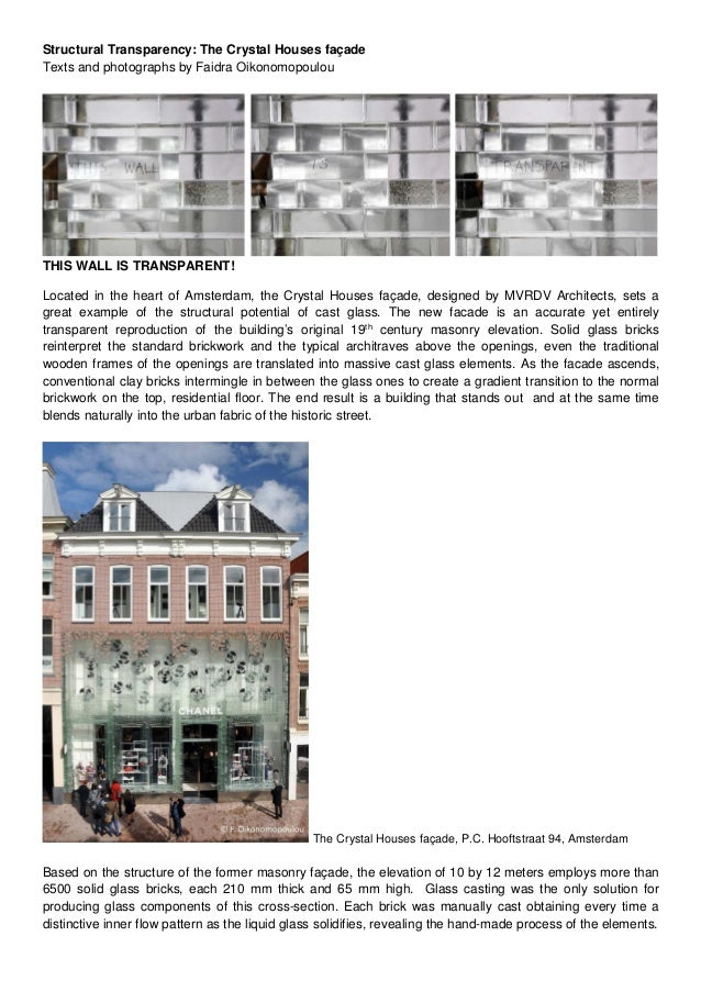 Structural Transparency: The Crystal Houses façade Texts and photographs by Faidra Oikonomopoulou THIS WALL IS TRANSPARENT...
