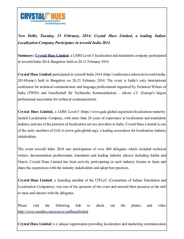 New Delhi, Tuesday, 25 February, 2014: Crystal Hues Limited, a leading Indian Localization Company Participates in tcworld...