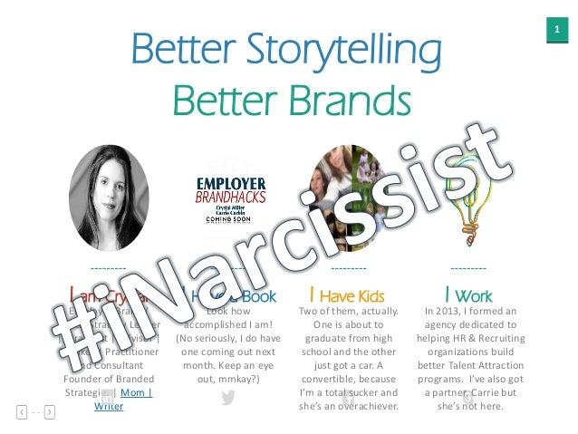 1 Better Storytelling Better Brands I am Crystal Employer Brand / Digital Strategy Leader   Strategist   Advisor   Speaker...