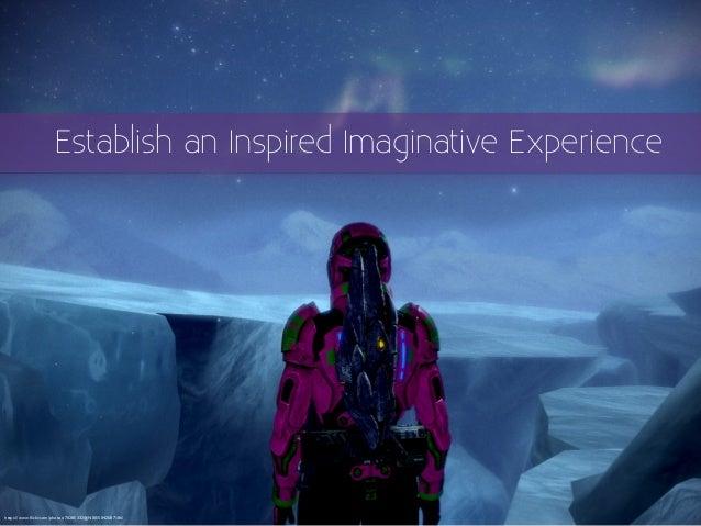Establish an Inspired Imaginative Experience https://www.flickr.com/photos/70285332@N00/5042587106/