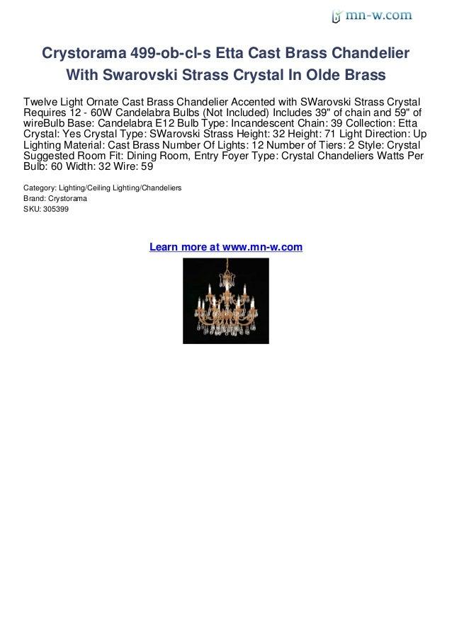 Crystorama 499-ob-cl-s Etta Cast Brass Chandelier        With Swarovski Strass Crystal In Olde BrassTwelve Light Ornate Ca...
