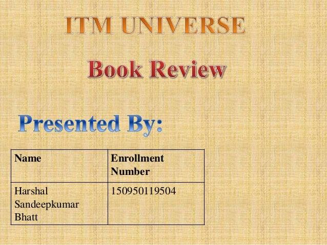 Name Enrollment Number Harshal Sandeepkumar Bhatt 150950119504
