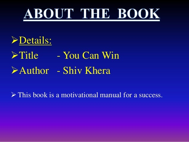 ABOUT AUTHOR Mr. Shiv Khera is the founder of Qualified Learning Systems Inc. USA. An Author, Educator, Business Consulta...