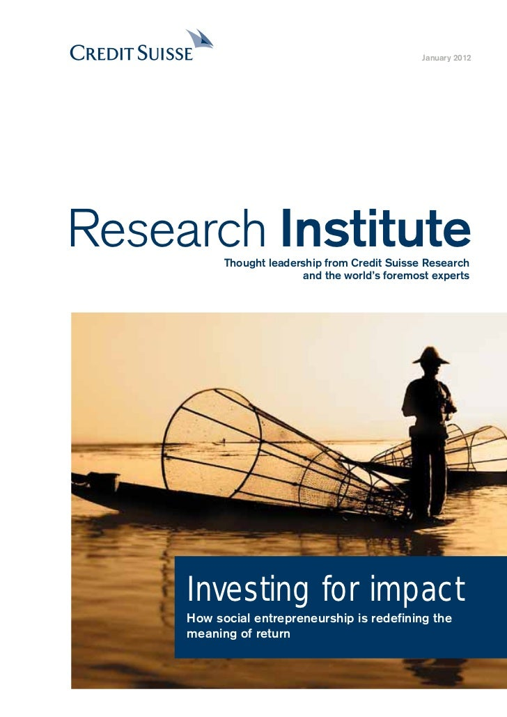 January 2012Research Institute           Thought leadership from Credit Suisse Research                         and the wo...