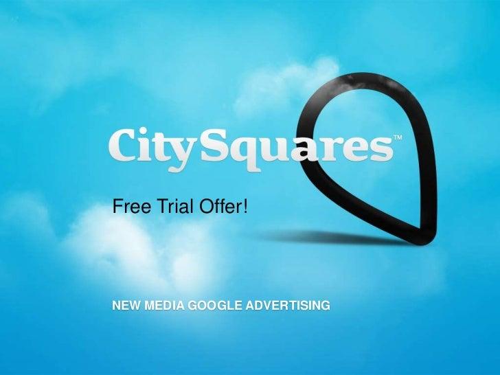Free Trial Offer!NEW MEDIA GOOGLE ADVERTISING
