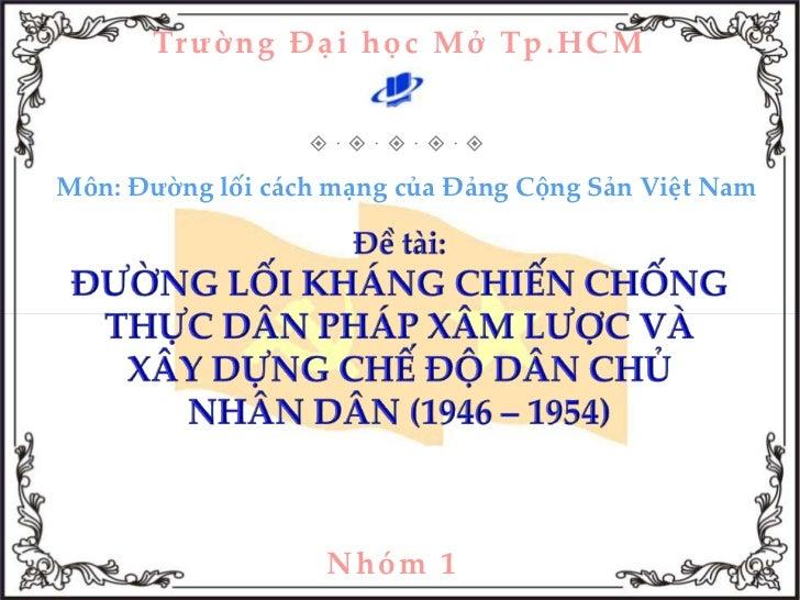 Duong loi khang chien chong thuc dan Phap xam luoc (1946 - 1954)
