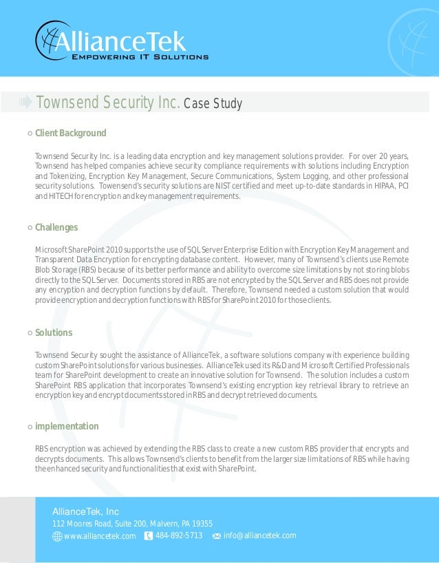 Townsend Security Inc. Case Study ClientBackground Challenges Solutions Townsend Security Inc. is a leading data encryptio...