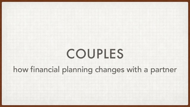 COUPLES how financial planning changes with a partner