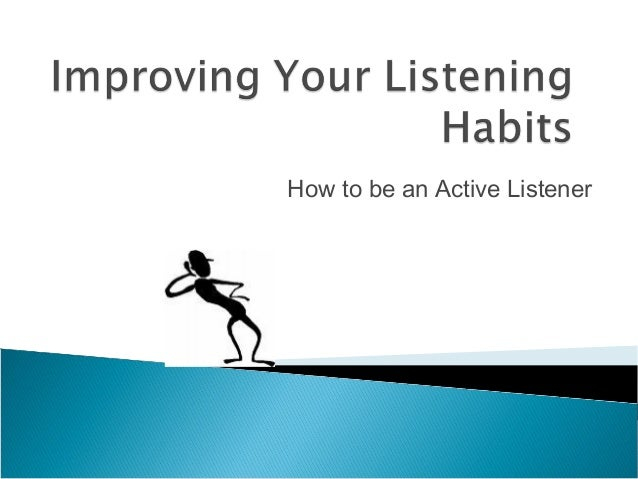 How to be an Active Listener