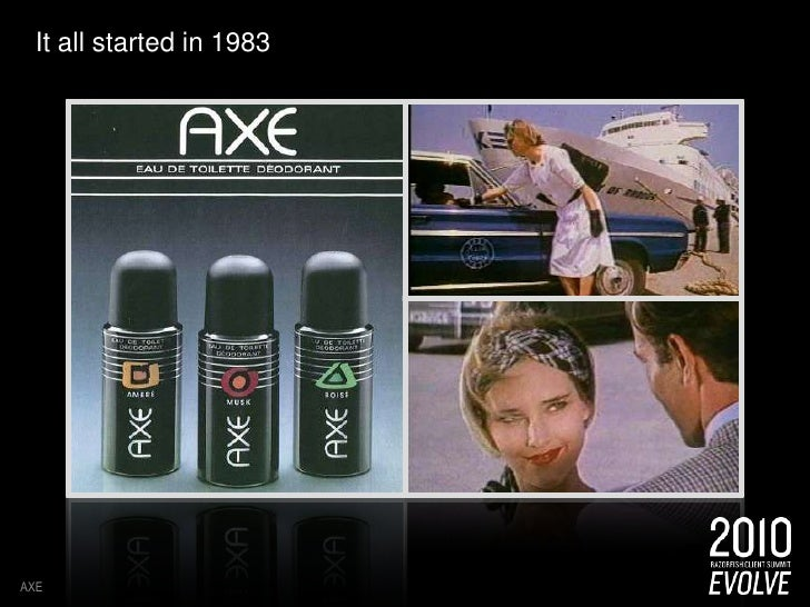 It all started in 1983<br />AXE<br />