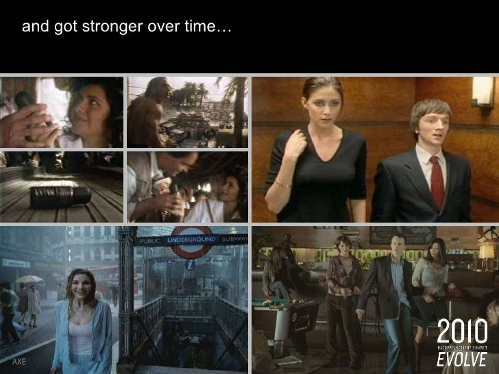 and got stronger over time…  <br />AXE<br />