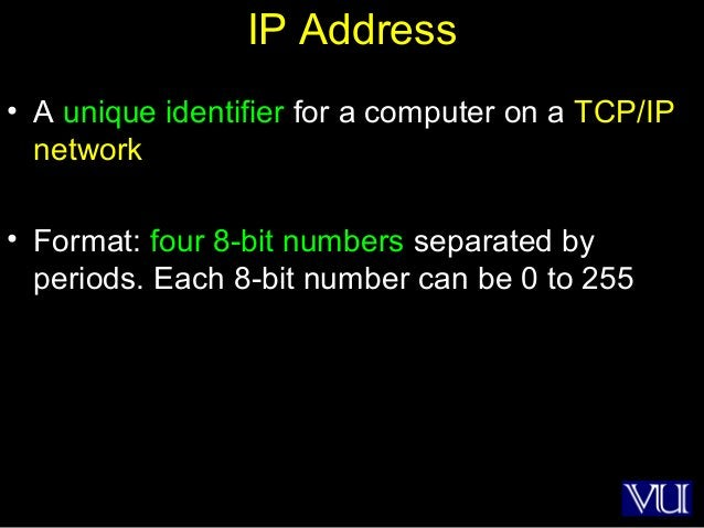 3 IP Address • A unique identifier for a computer on a TCP/IP network • Format: four 8-bit numbers separated by periods. E...
