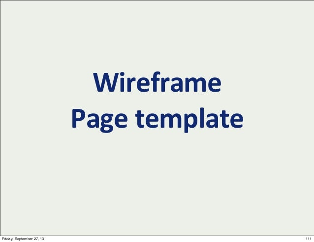 Wireframe Page  template 111Friday, September 27, 13