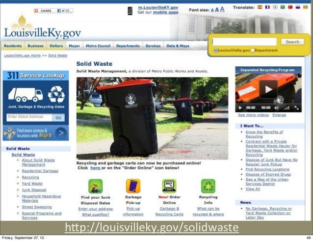 hGp://louisvilleky.gov/solidwaste 49Friday, September 27, 13
