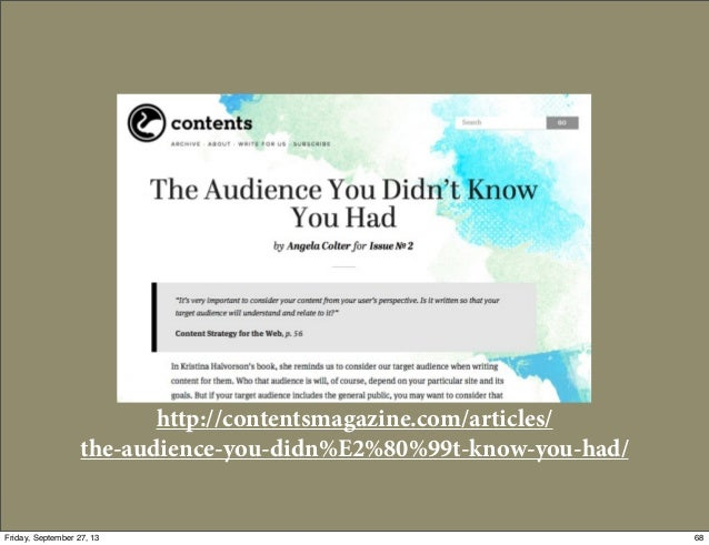 http://contentsmagazine.com/articles/ the-audience-you-didn%E2%80%99t-know-you-had/ 68Friday, September 27, 13