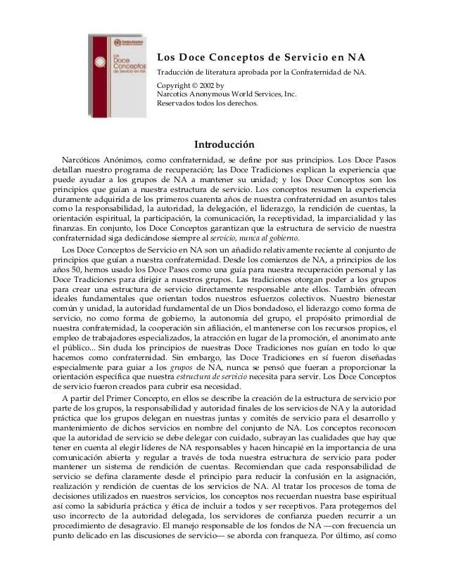 Los Doce Conceptos de Servicio en NA Traducción de literatura aprobada por la Confraternidad de NA. Copyright © 2002 by Na...
