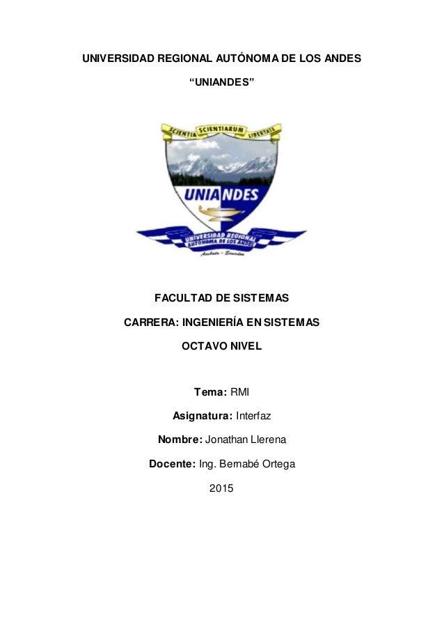 """UNIVERSIDAD REGIONAL AUTÓNOMA DE LOS ANDES """"UNIANDES"""" FACULTAD DE SISTEMAS CARRERA: INGENIERÍA EN SISTEMAS OCTAVO NIVEL Te..."""