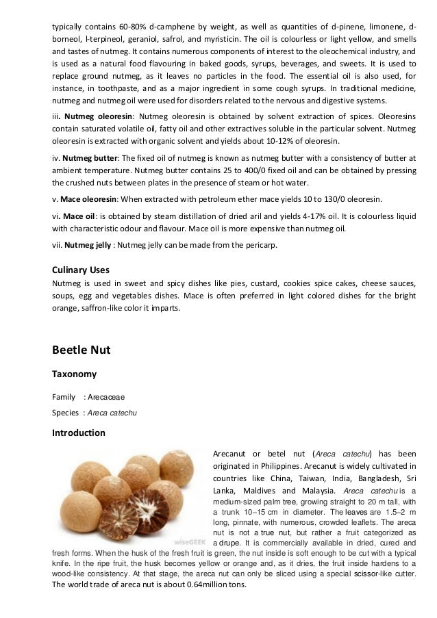 Nutmeg and Betel Nut