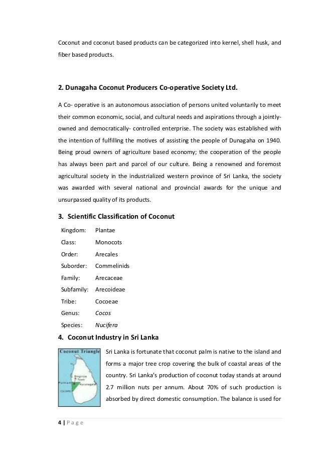 4 | P a g e Coconut and coconut based products can be categorized into kernel, shell husk, and fiber based products. 2. Du...