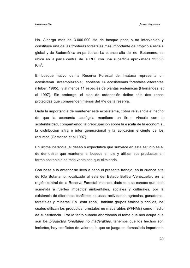 Introducción                                                   Juana FigueroaHa. Alberga mas de 3.000.000 Ha de bosque poc...