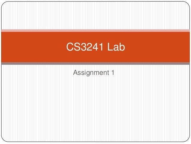 Assignment 1 CS3241 Lab
